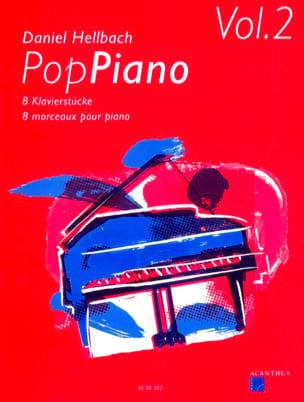 Pop Piano Volume 2 Daniel Hellbach Partition Piano - laflutedepan