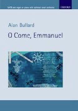 O come, Emmanuel Alan Bullard Partition Chœur - laflutedepan