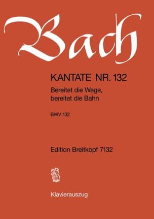 Cantate 132 Bereitet Die Wege, Bereitet Die Bahn - laflutedepan.com