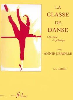 La Classe de Danse : la Barre - Annie Lerolle - laflutedepan.com