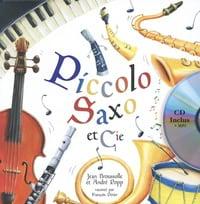 Piccolo, Saxo et compagnie - livre + CD laflutedepan