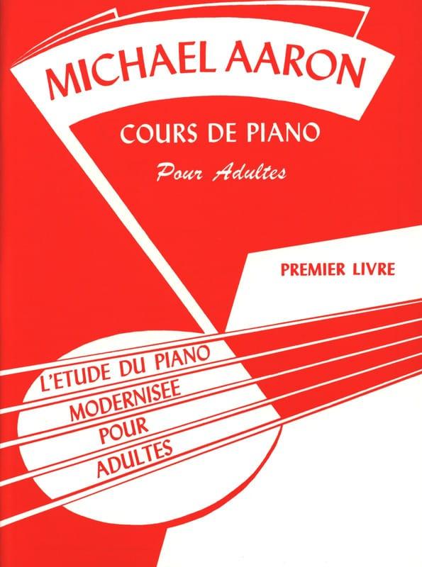 Cours de Piano Pour Adultes - Volume 1 - AARON - laflutedepan.com