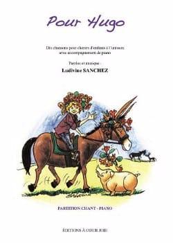 Pour Hugo Ludivine Sanchez Partition Chœur - laflutedepan