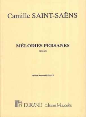 Mélodies Persanes Opus 26 SAINT-SAËNS Partition laflutedepan