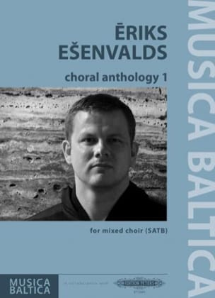 Choral Anthology 1 Eriks Esenvalds Partition Chœur - laflutedepan