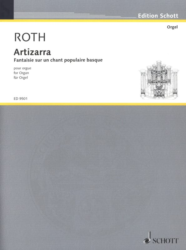 Artizarra - Daniel Roth - Partition - Orgue - laflutedepan.com