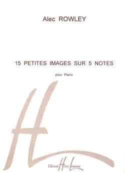 15 Petites Images sur 5 Notes - Alec Rowley - laflutedepan.com