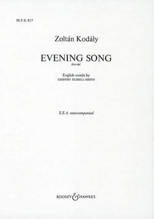 Evening Song Esti Dial KODALY Partition Chœur - laflutedepan
