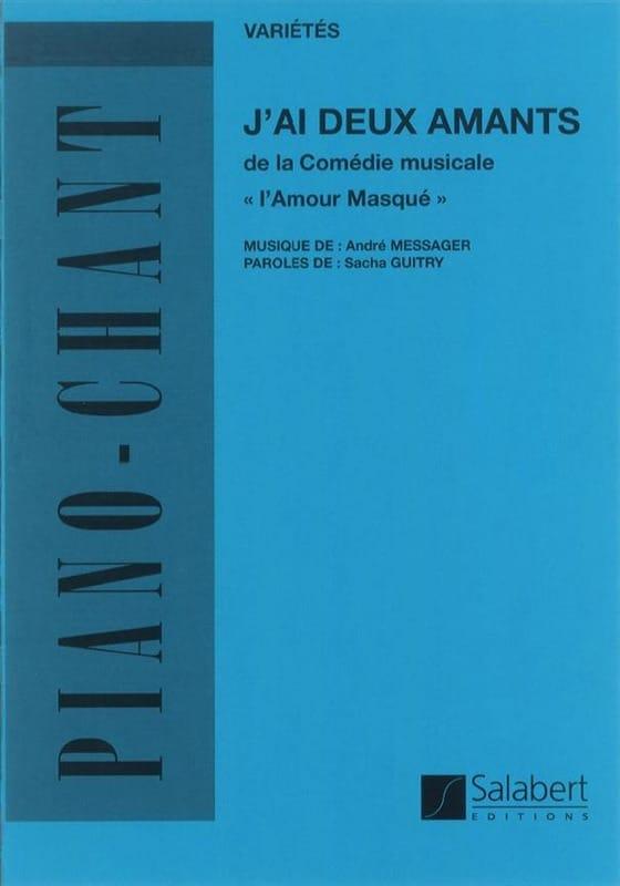 J'ai 2 Amants. L'Amour masqué - André Messager - laflutedepan.com