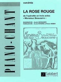 La Rose Rouge. Monsieur Beaucaire André Messager laflutedepan