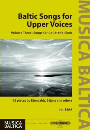 Baltic Songs for Upper Voices. Volume 3 Partition laflutedepan