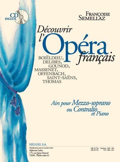 Découvrir l' Opéra Français. Mezzo Ou Contralto - laflutedepan.com