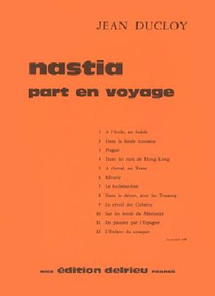 Nastia part en voyage - J. Ducloy - Partition - laflutedepan.com
