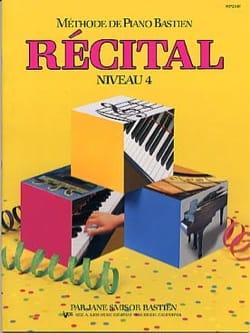 Méthode de Piano Bastien - Récital Niveau 4 BASTIEN laflutedepan
