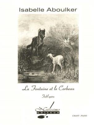 La Fontaine et le Corbeau Isabelle Aboulker Partition laflutedepan