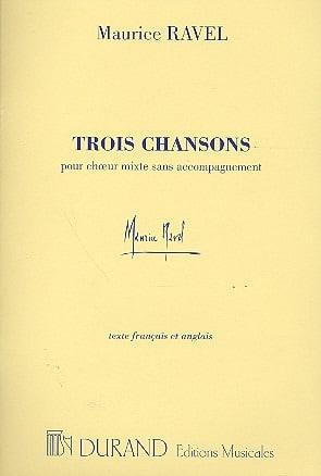 3 Chansons - RAVEL - Partition - Chœur - laflutedepan.com