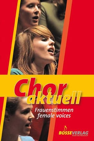Chor Aktuell. Frauenstimmen / Female Voices Partition laflutedepan