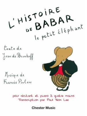 Histoire de Babar. 4 mains POULENC Partition Piano - laflutedepan