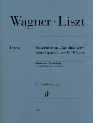 Ouverture de Tannhäuser Wagner Richard / Liszt Franz laflutedepan