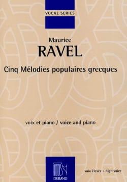 5 Mélodies Populaires Grecques. Voix Haute RAVEL laflutedepan
