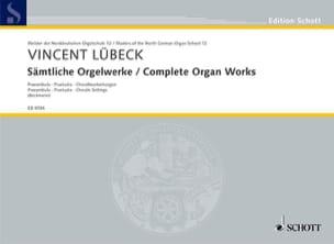Sämtliche Orgelwerke - Vincent Sr et Jr Lübeck - laflutedepan.com