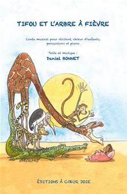 Tifou et L'arbre A Fièvre Daniel Bonnet Partition laflutedepan