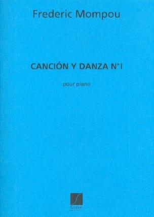 Cancion y danza N° 1 Federico Mompou Partition Piano - laflutedepan