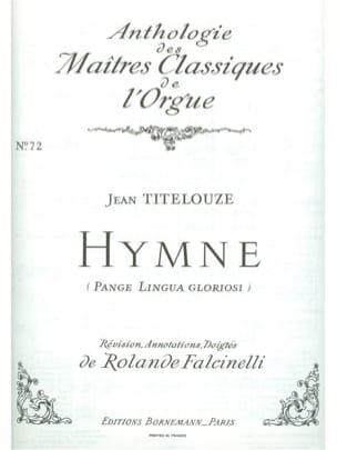 Hymne : Pange Lingua Gloriosi - Jehan Titelouze - laflutedepan.com