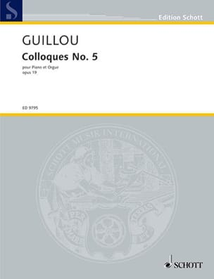 Colloque 5 Opus 19. Piano et Orgue Jean Guillou Partition laflutedepan