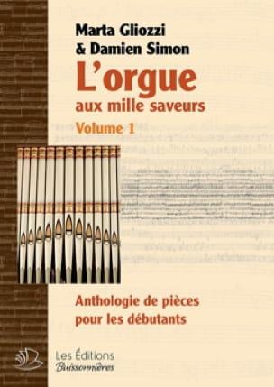 L'orgue aux mille saveurs. Volume 1. Relié - laflutedepan.com