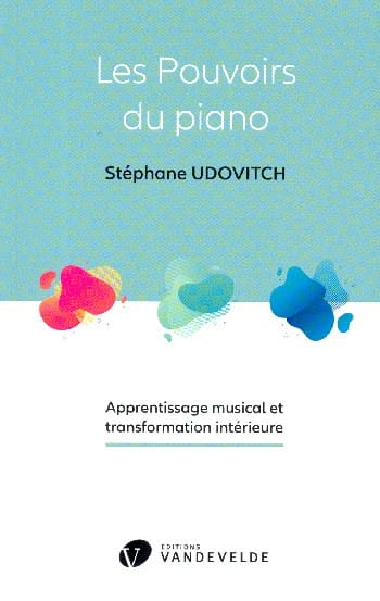 Les pouvoirs du piano - UDOVITCH Stéphane - Livre - laflutedepan.com