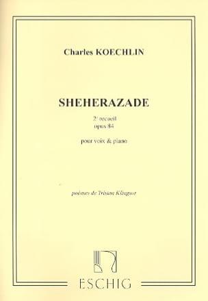 Shéhérazade Recueil N° 2 Opus 84 Charles Koechlin laflutedepan