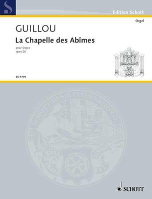 La Chapelle des Abîmes Op. 26 Jean Guillou Partition laflutedepan