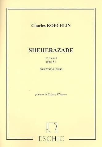 Shéhérazade Recueil N° 2 Opus 84 - Charles Koechlin - laflutedepan.com