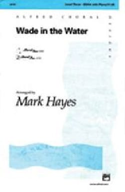 Wade in the water. SSAA - Mark Hayes - Partition - laflutedepan.com