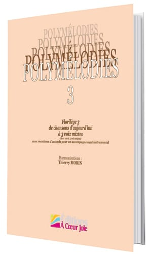 Polymélodies Volume 3 Voix Mixtes Partition Chœur - laflutedepan