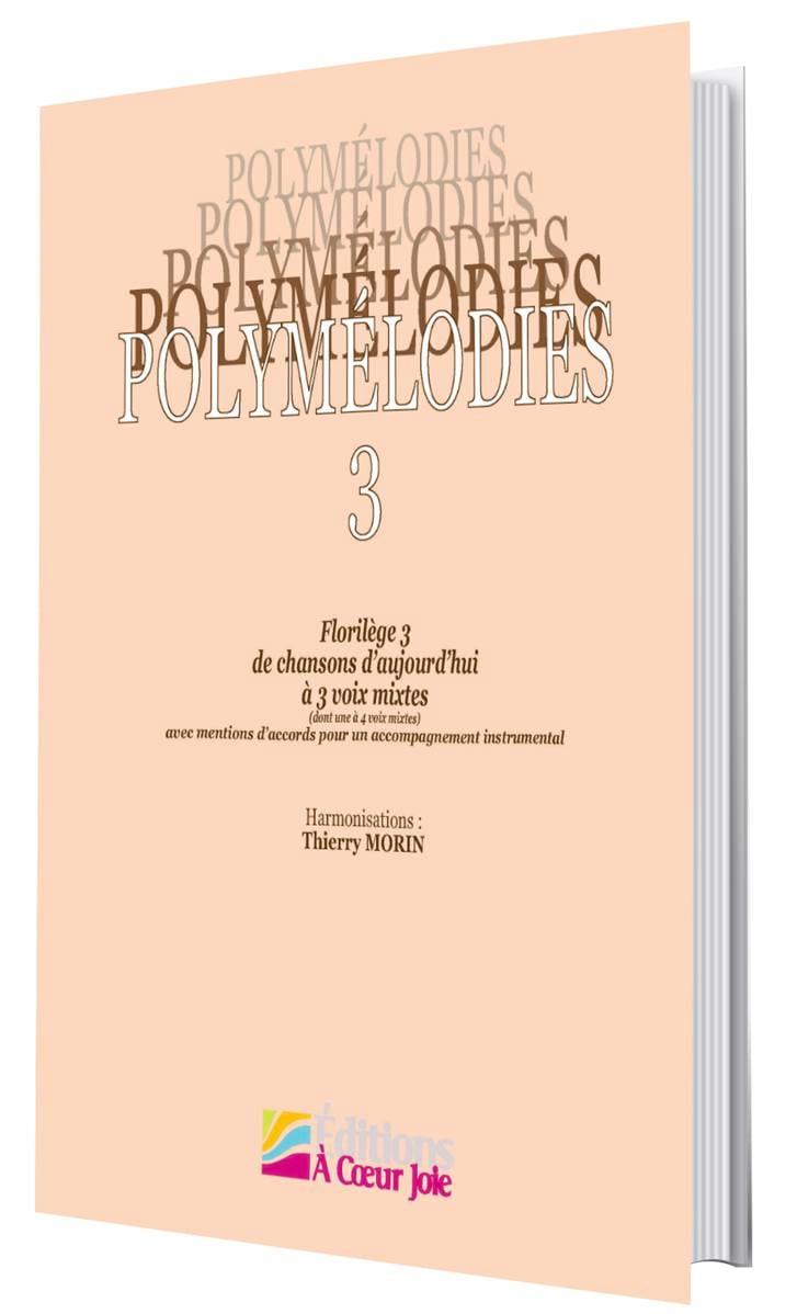 Polymélodies Volume 3 Voix Mixtes - Partition - laflutedepan.com