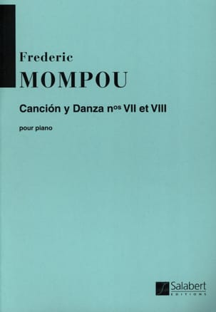 Cancion y danza N° 7 et 8 Federico Mompou Partition laflutedepan