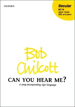 Can You hear me ? Bob Chilcott Partition Chœur - laflutedepan