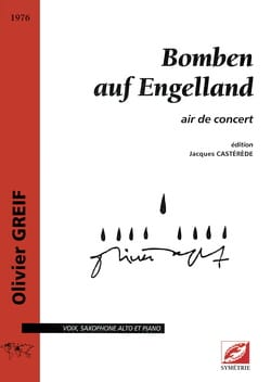 Bomben Auf Engelland Olivier Greif Partition Saxophone - laflutedepan