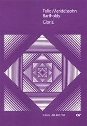 Gloria - MENDELSSOHN - Partition - Chœur - laflutedepan.com
