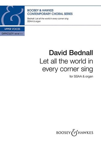 Let all the world every corner sing - David Bednall - laflutedepan.com