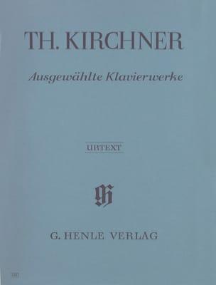 Theodor Kirchner - Ausgewählte Klavierwerke - Partition - di-arezzo.co.uk