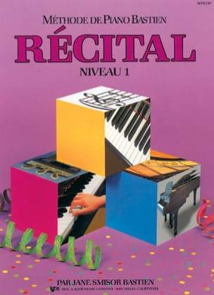 Méthode de Piano Bastien - Récital Niveau 1 BASTIEN laflutedepan