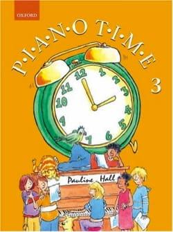 Piano Time - Volume 3 Pauline Hall Partition Piano - laflutedepan