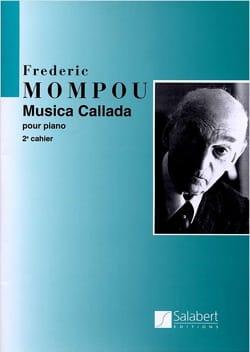 Musica Callada. Cahier 2 Federico Mompou Partition laflutedepan