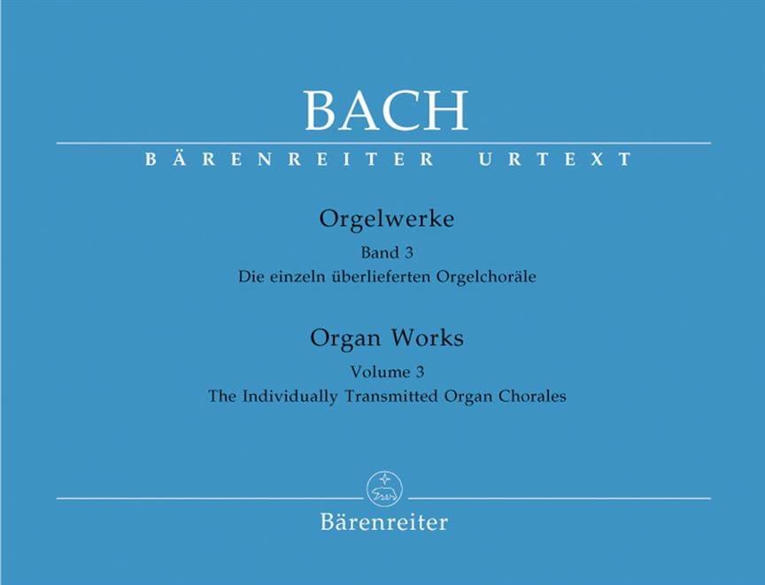 Orgelwerke. Band 3. Urtext Der Neuen Bach-Ausgabe. - laflutedepan.com