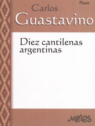 10 Cantilenas Argentinas Carlos Guastavino Partition laflutedepan