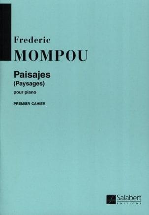 Paisajes, Volume 1 Federico Mompou Partition Piano - laflutedepan