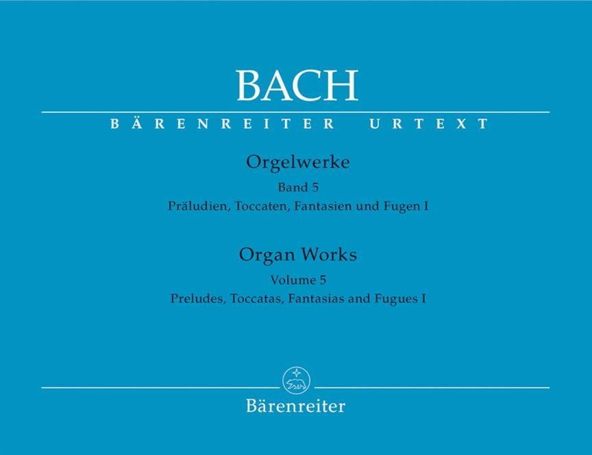 Orgelwerke. Band 5. Urtext Der Neuen Bach-Ausgabe. - laflutedepan.com